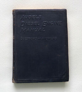 AUDEL'S DIESEL ENGINE MANUAL: QUESTIONS AND ANSWER by A.B. Green