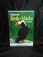 Birds of Alaska Field Guide 6th Ed Robert Armstrong Alaskan Ducks Hawks Owls