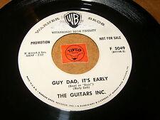 THE GUITARS INC - GUY DAD IT'S EARLY - EL   / LISTEN - CALYPSO ROCK JAZZ POPCORN