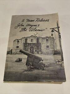 "A News Release: John Wayne's ""The Alamo"" (Russell Birdwell"