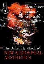 The Oxford Handbook of New Audiovisual Aesthetics (Oxford Handbooks),