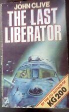 the last liberator john clive hamlyn pb 1981   good condition