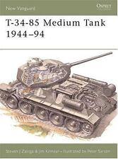 New Vanguard: T-34-85 Medium Tank 1944-94 20 by Jim Kinnear and Steven J. Zaloga