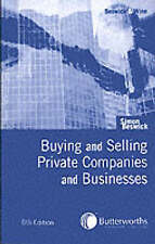 Buying and Selling Private Companies and Businesses by Simon Beswick