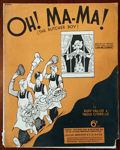 Oh! Ma-Ma! (The Butcher Boy) by Rudy Vallee & Paolo Citorello Vintage Music 1938