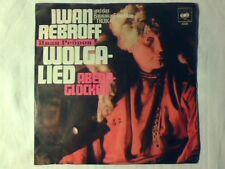 "IWAN REBROFF UND DAS BALALAIKA ENSEMBLE ""TROIKA"" Wolgalied 7"" GERMANY IVAN RARE!"