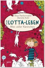 Alles voller Kaninchen / Mein Lotta-Leben Bd.1 von Alice Pantermüller (2012, Geb