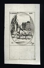 santino incisione 1600 S.LORENZO DIAC. M.  j. callot