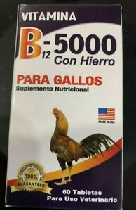 VITAMIN B-12 5000 WITH IRON NUTRIONAL SUPPLEMENT FOR ROOSTERS/GALLOS  60 TABLETS