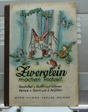 altes Kinderbuch Bilderbuch Zwerglein machen Hochzeit  18.12.1945