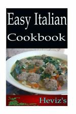 Easy Italian 101. Delicious, Nutritious, Low Budget, Mouth Watering Easy...