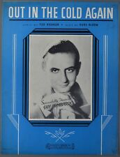 1934 OUT IN THE COLD AGAIN Koehler & Bloom GUY LOMBARDO Sheet Music