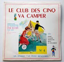 RARE EO DISQUE 33 TOURS SUPERBE ÉTAT + ENID BLYTON : LE CLUB DES CINQS VA CAMPER