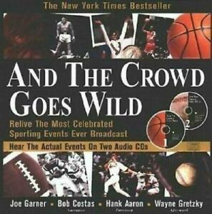 And the Crowd Goes Wild Relive Most Celebrated Sporting Events Ever Broadcast