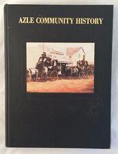 Scarce History of Azle Community Texas With Genealogy