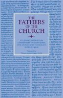 Fathers of the Church : Saint John Chrysostom : Commentary on Saint John the ...