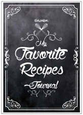 My Favorite Recipes Book Blank Recipe Cookbook Family Favorites Journal Diary