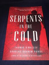 The Boston Saga: Serpents in the Cold 1 by Thomas O'Malley and Douglas Graham P…
