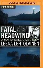Maria Kallio: Fatal Headwind 6 by Leena Lehtolainen (2016, MP3 CD, Unabridged)