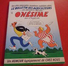Ultra Rare French Soft Cover Book Onésime ! Albert Chartier Québec !