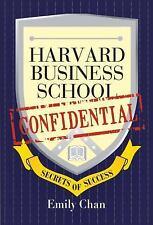Harvard Business School Confidential: Secrets of Success