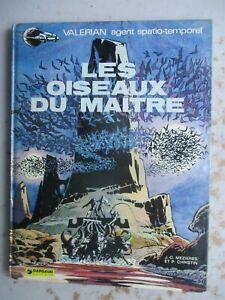 Les Oiseaux du Maitre by Mezieres & Christin 1973 Dargaud Editeur HC