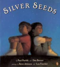 Silver Seeds by Dan Brewer and Paul Paolilli (2003, Trade Paperback)