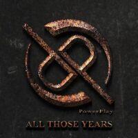 POWERPLAY - ALL THOSE YEARS  CD NEU