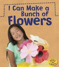 I Can Make a Bunch of Flowers (What Can I Make Today?)-ExLibrary
