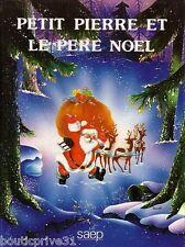Livre  enfant  d'occasion - Petit Pierre et le Père Noël