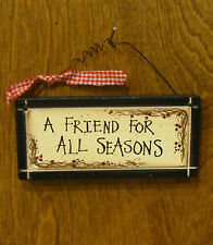 """FRIENDS SIGNS #30933B  A Friend For All Seasons, 2.25"""" x 5.75"""" From Retail Shop"""