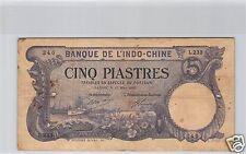 BANK- DES'INDOCHINA SAIGON 5 PIASTER 15 MÄRZ 1920 L.233 NR. 240 PICK 40