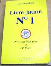 LE LIVRE JAUNE Nº 1 (un) par Jan van Helsing 2010 Ne touchez pas à ce livre LC/é