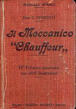 MANUALE HOEPLI IL MECCANICO CHAUFFEUR 1916