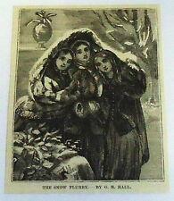 1883 small magazine engraving ~ THE SNOW FLURRY girls huddling ~ G H Hall