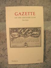 Gazette of the Grolier Club new series number 61 2010 Iconophiles Bassett Jones