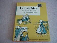 Vintage Lucretia Mott - Girl Of Old Nantucket by Constance Burnett - 1963
