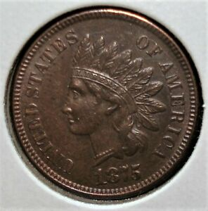 """1875 Indian Head Cent with Full """"LIBERTY"""" in the Headband, Die Marks Around Ear"""