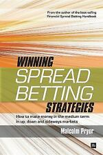 Winning Spread Betting Strategies : How to Make Money in the Medium Term in...