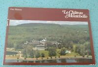 Vintage Our History Le Chateau Montebello Montreal Quebec Canada