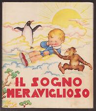 J. Colombini Monti - IL SOGNO MERAVIGLIOSO - illustraz. MARIAPIA - Ed. Piccoli
