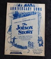 "1946 ""THE AL JOLSON STORY, ANNIVERSAY SONG"" ORIGINAL SHEET MUSIC SAUL CHAPLIN"