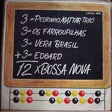 PEDRINHO MATTAR TRIO VERA BRASIL EDGAR E CONJUNTO OS FARROUPILHAS LP BRAZIL HEAR
