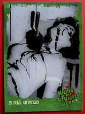 NIGHT OF THE LIVING DEAD - 1968 film - Card #35 - Dead... Or Undead