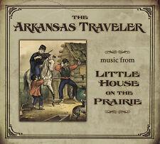 The Arkansas Traveler: Music from Little House on the Prairie by Various...
