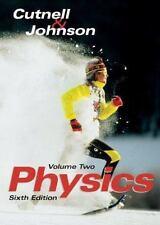 Physics, Volume two2 (Volume II), Kenneth W. Johnson, John D. Cutnell, Good Book