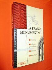 LA FRANCE MONUMENTALE. Dictionnaire-guide, préhistoire, civilisation gréco-latin