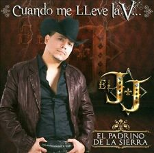 Cuando Me Lleve La V... by J.J. El Padrino De La Sierra (CD, Jul-2012, Sealed CD
