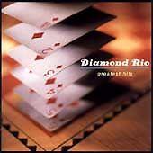 Diamond Rio - Greatest Hits  (CD, Jul-1997, Arista)