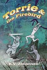 Torrie and the Firebird (Torrie Quests) by